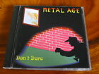 METAL AGE Private CD Don't Dare MHR Hard Rock AOR Hair Metal GLAM Melodic 1994