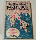 The Year Round Party Book by WYoung  H Gardner signed by Lee Wyndham 1957