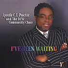 I've Been Waiting Apostle C.E. Proctor Audio CD