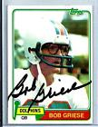 1981 Topps Football Card # 482 Autograph Bob Griese Miami Dolphins