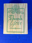 New Large Wood Mounted Rubber Stamp 849609 Thank You 3 x 25