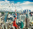 OVALL Don't Care Who Knows That OPCA-1008 CD JAPAN 2010 NEW
