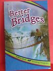ABeka Homeschool Reader  Better Bridges  3rd Grade