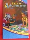 ABeka Homeschool Reader  Paths to Adventure  3rd Grade