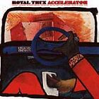 Accelerator by Royal Trux (CD, Apr-1998, Drag City)