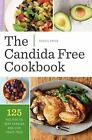 Candida Free Cookbook 125 Recipes to Beat Candida and Live Yeast Free Paperbac