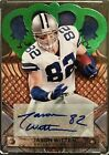 Jason Witten 2011 Crown Royale Green Auto ser# 1 1 Bye Panini