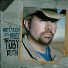 White Trash With Money by Toby Keith CD
