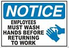 Notice Employees Must Wash Hands Work Safety Business Sign Decal Sticker D338