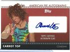 CARROT TOP 2011 Topps AMERICAN PIE Authentic AUTO AUTOGRAPH Stand Up COMEDIAN