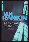 Ian Rankin The Naming of the Dead SIGNED 1st 1st + Ticket Bookmark and more