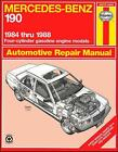 haynes manual 190 mercedas- benze 1984 thru 1988