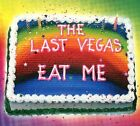 The Last Vegas - Eat Me CD (2016) New/Sealed