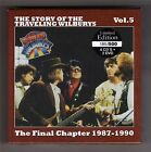 Traveling Wilburys -- The Final Chapter   1987 -- 1990 --- 4 CD + 2 DVD Box Set