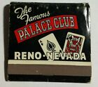 Vintage THE FAMOUS PALACE CLUB Reno NEVADA Front Strike MATCHBOOK Full