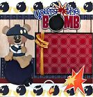 YOURE THE BOMB 2 premade scrapbook pages Paper Piecing layout 4 album CHERRY