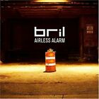 Airless Alarm by BRIL CD