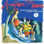 Amazon Moon: Music of Mike Stoller by Vergueiro, Guilherme