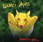 Proud Like a God by Guano Apes CD