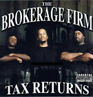 The Brokerage Firm - Tax Returns Rap CD Mako Capone REZEE MC EIHT Hammer Head
