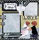 WEDDING 2 premade scrapbook pages paper piecing bridal marriage 4 album CHERRY
