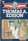 Childhood of Famous Americans Thomas A Edison Young Inventor by Sue Guthridge