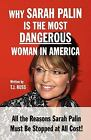 Why Sarah Palin is the Most Dangerous Woman in America ExLib
