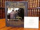 Thirty Years at the Mansion Liza Ashley Signed by Bill  Hillary Clinton Plus