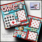 OWIE doctor visit 2 PREMADE SCRAPBOOK PAGES paper PRINTED 4 album BY CHERRY