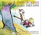 Calvin and Hobbes - Sunday Pages, 1985-1995 by Bill Watterson (2001,...
