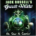 JACK RUSSELL'S GREAT WHITE - HE SAW IT COMIN' - CD NEW!!! 2017