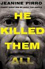 He Killed Them All Robert Durst and My Quest for Justice ExLib
