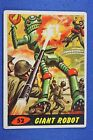 1962 Topps Bubbles - Mars Attacks - #52 Giant Robot - Very Good Condition