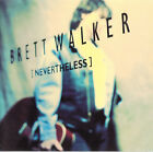 Brett Walker - Nevertheless Melodic Rock / AOR Michael Morales / Dan Lucas