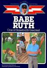 Babe Ruth One of Baseballs Greatest Childhood of Famous Americans Van Riper