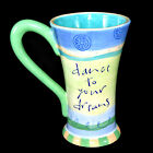 Celebrate Life 8 oz Coffee Mug Cup Tea Latte Dance To Your Dreams Joyce Shelton