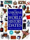 Usborne Book of World History Dates Illustrated World History Series ExLib