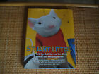 Stuart Little The Art the Artists and the Story Rob Minkoff Signed