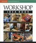Taunton Woodworking Workshop Idea Book by Andy Rae 2007 Paperback