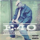 E-40 - Loyalty and Betrayal    *** BRAND NEW CD ***