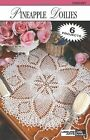 Pineapple Doilies Leisure Arts 75013 Leisure Arts Little Books Paperback
