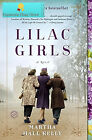 Lilac Girls A Novel Paperback  February 28 2017 by Martha Hall Kelly Auth