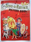 1942 Childrens Book Sing A Rhyme Picture Book Pics by Ethel Bonney Taylor