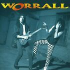 WORRALL - Worrall / New CD 1991/2011 Remastered / AOR Canada Hard Rock