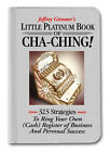 Jeffrey Gitomers Little Platinum Book of Cha Ching Signed by Author