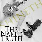 SHINETH - The Naked Truth / New Digi CD 2016 / Hard Rock AOR / Miss Behavier