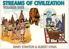 Streams of Civilization Earliest Times to the Discovery of the New World Vol