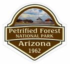 Petrified Forest National Park Sticker Decal R1452 Arizona YOU CHOOSE SIZE