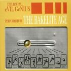 The Art Of...Evil Genius (Mcd) -  Bakelite Age - Cd - New