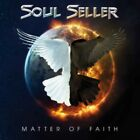Soul Seller - Matter Of Faith NEW CD